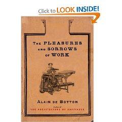 Pleasures Sorrows Work